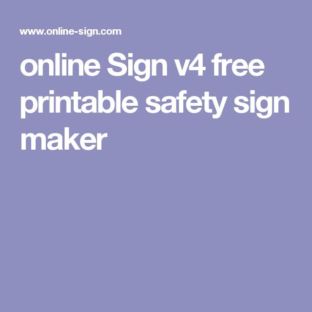 online Sign v4 free printable safety sign maker