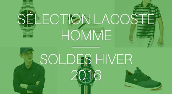 Sélection Lacoste homme – Soldes hiver 2016