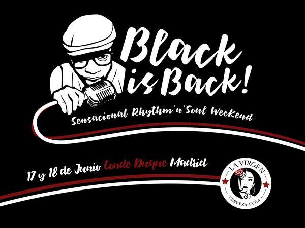 WegowTickets, compra entradas para BLACKISBACK Weekend en Madrid