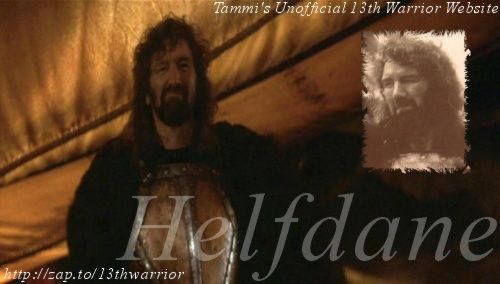 "Clive Russell as Helfdane in 13th Warrior--my second favorite. ""Today was a *good* day..."""