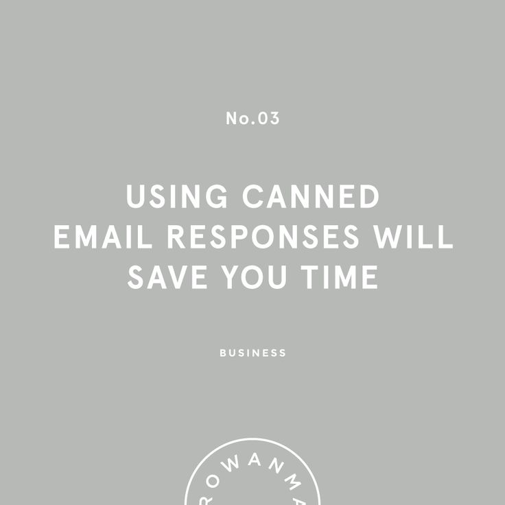 Rowan Made | Using Canned Email Responses Will Save You Time
