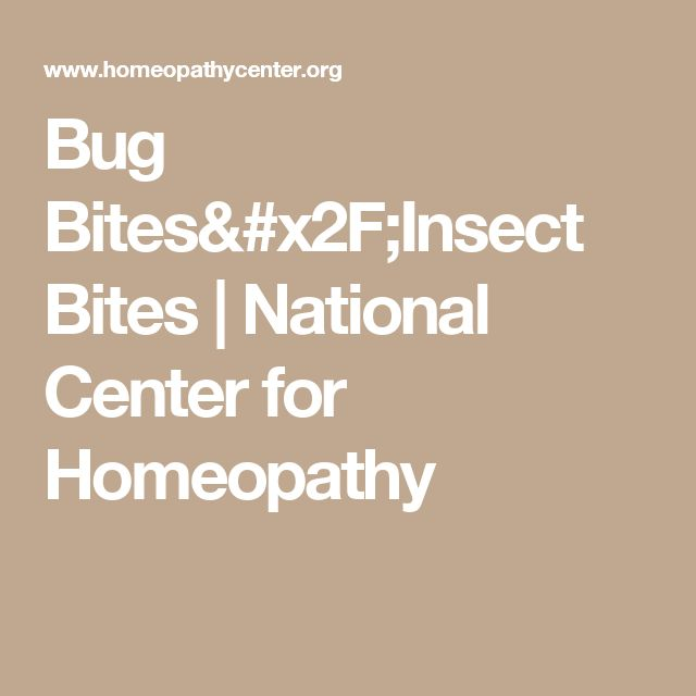 Bug Bites/Insect Bites | National Center for Homeopathy