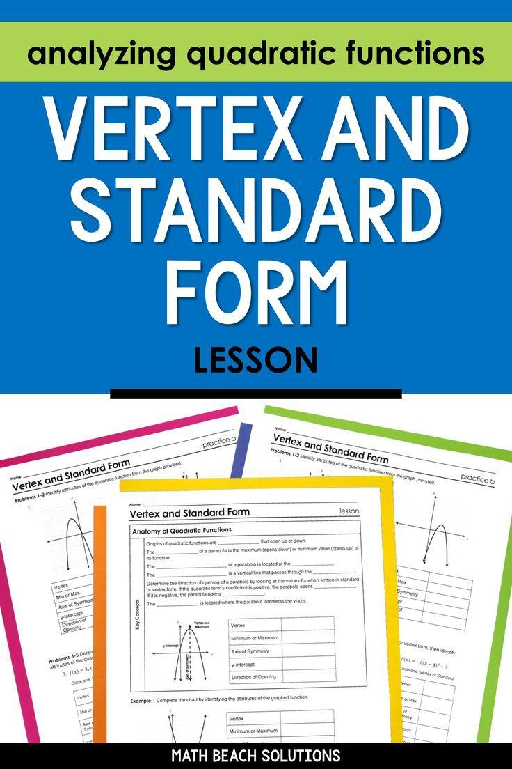 Vertex And Standard Form Lesson Algebra Lesson Plans Algebra Lessons Quadratics