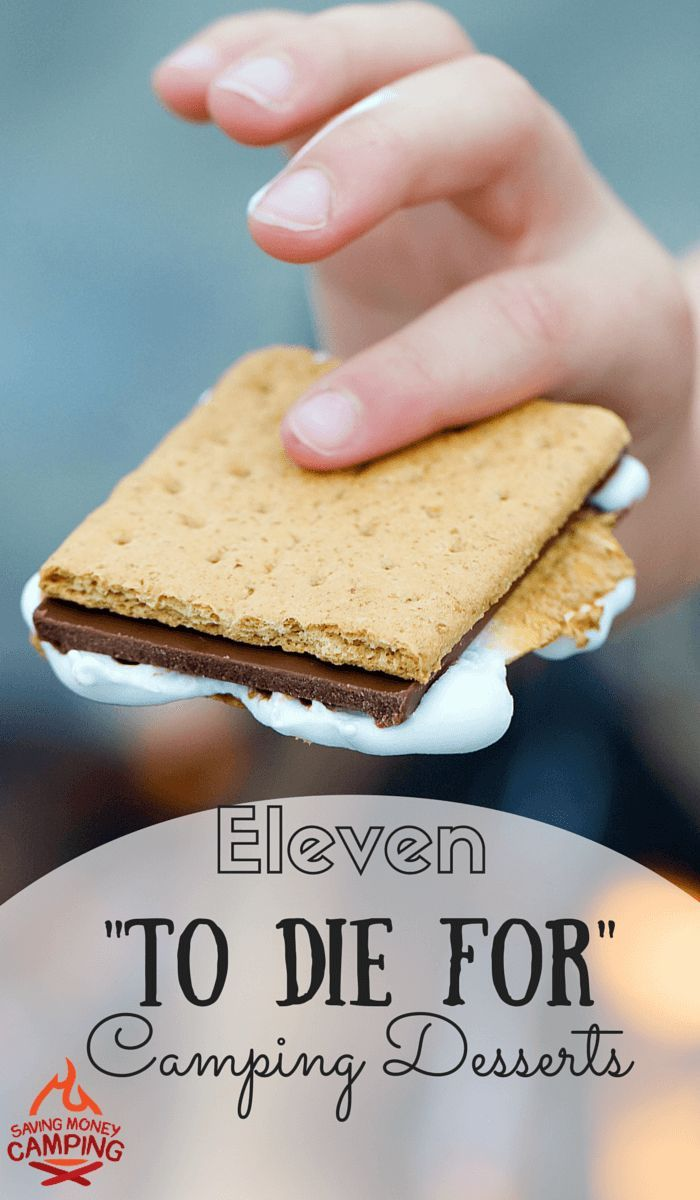 11 To Die For Camping Desserts You can take me to some of the best desserts in the world, but I'll still love my camping desserts http://www.savingmoneycamping.com/11-to-die-for-camping-desserts/ camping tips #camping