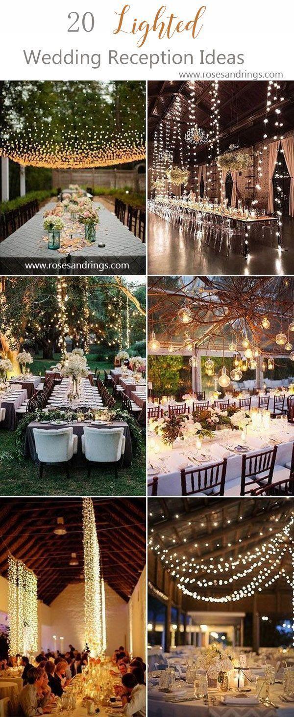20 Breathtaking Wedding Reception Lighting Ideas You Can Steal Einer Der Absolut Schonsten Hochz Lichterketten Hochzeit Hochzeit Draussen Hochzeit Beleuchtung