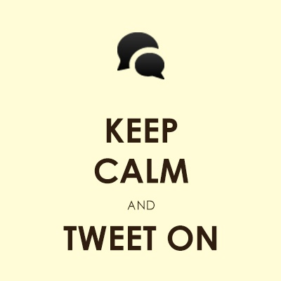 Keep Calm & Tweet on