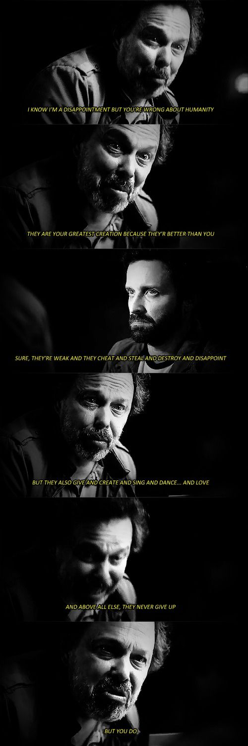 11x20 Don't Call Me Shurley - I know I'm a disappointment, but you're wrong about humanity - Metatron to Chuck!God; Supernatural