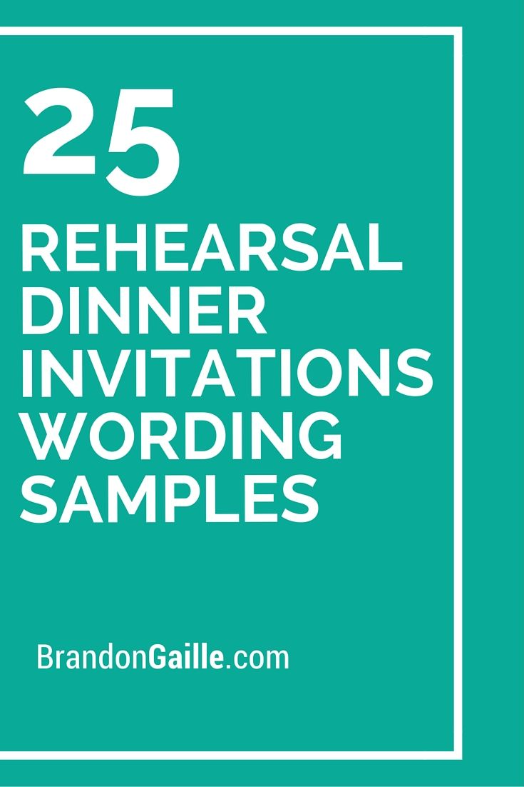 25 Rehearsal Dinner Invitations Wording Samples