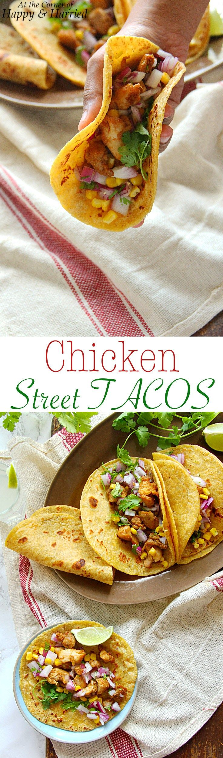 MEXICAN CHICKEN STREET TACOS - HAPPY&HARRIED