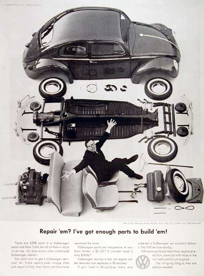 "The legendary VW ad campaign of the 1960′s by New York's Doyle Dane Bernbach – How many brilliant ways can you sell a car? 1960 Volkswagen Beetle Spare Parts original vintage advertisement. There are 5,008 parts in a Volkswagen Beetle. Each authorized dealer has them all in stock or on call.   ""Repair 'em? I've got enough parts to build 'em!"" Funny, so do I!"
