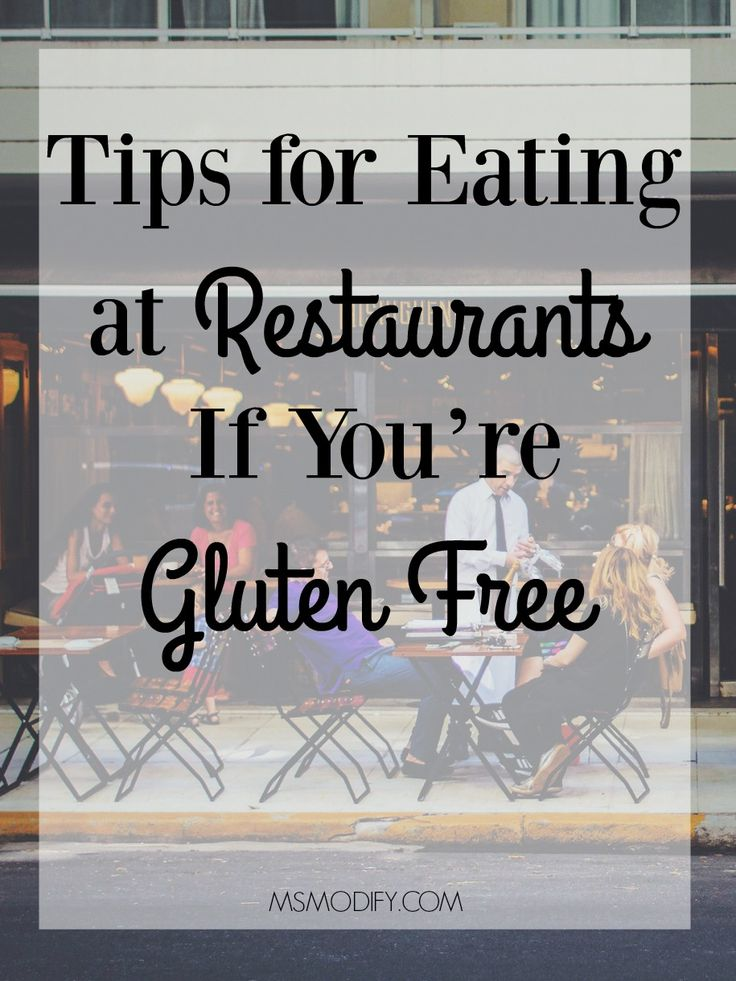 Tips for Eating at Restaurants If You're Gluten Free