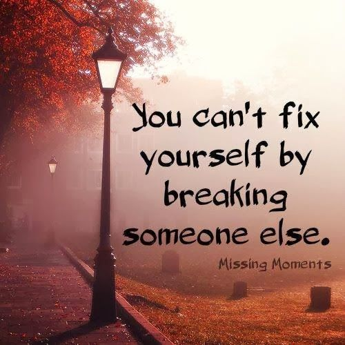 You can't fix yourself by breaking someone else | Anonymous ART of Revolution