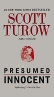 Presumed Innocent, by Scott Turow.