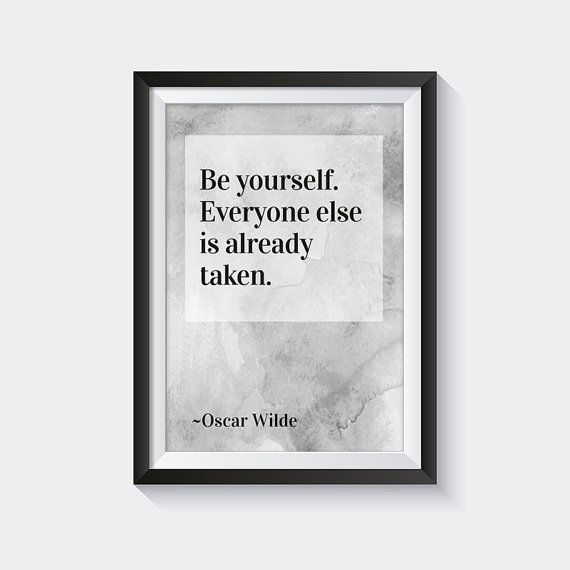 Be yourself  Oscar Wilde quote poster black and by VisualLuxury
