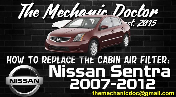 How to replace the cabin air filter : Nissan Sentra 2007, 2008, 2009, 2010, 2011, 2012.