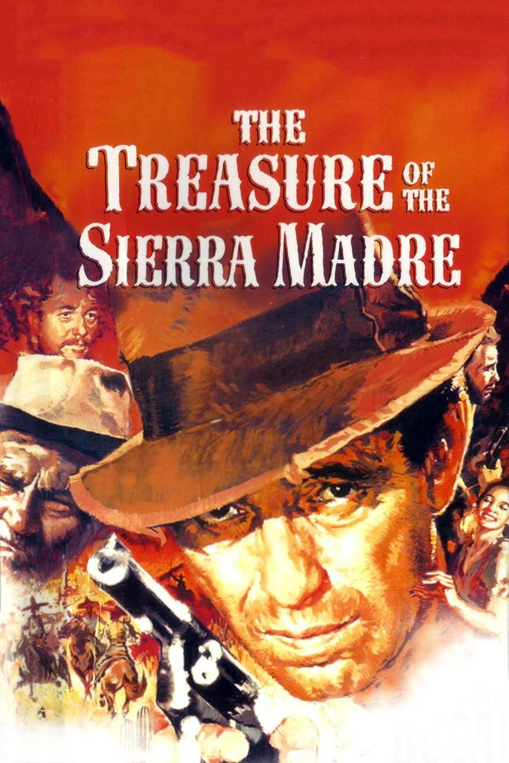 "The Treasure Of The Sierra Madre, 1948, John Huston. When someone asks me my favorite movie, I usually answer ""The Treasure of the Sierra Madre"""
