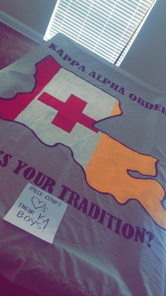 "Kappa Alpha Order sheet sign- ""what's your tradition?"""