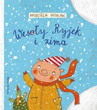 Wesoły Ryjek i zima - Wydawnictwo Media Rodzina - Książki, Audiobooki, eBooki