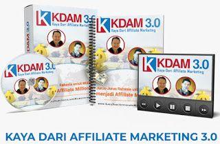 Peluang Bisnis 2018: Affiliate Kaya Dari Affiliate Marketing (KDAM 3.0)...