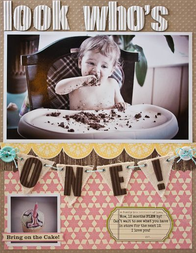 Look Who's One layout by Teka Cochonneau (via Jillibean Soup blog).  Love the banner!