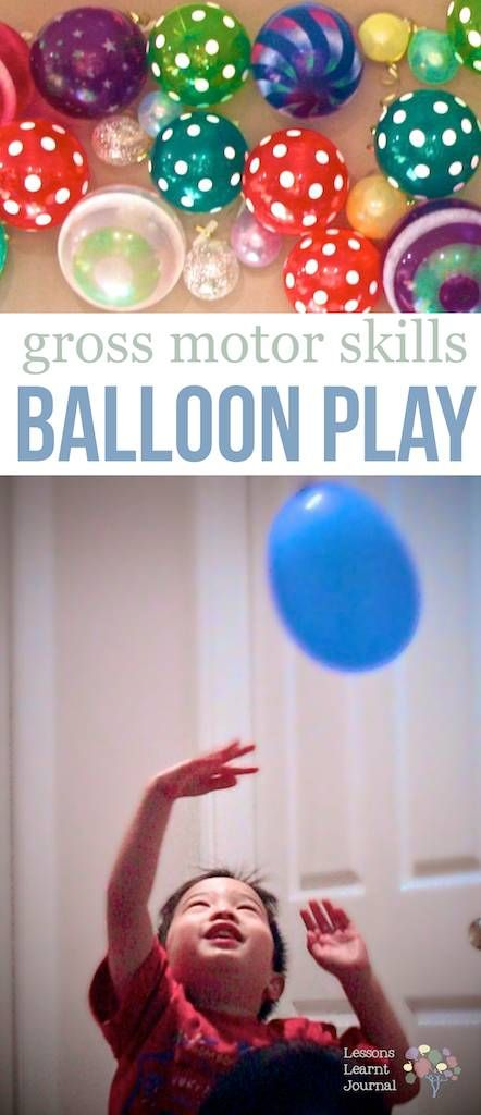 How to practise those gross motor skills, with loads of fun! Balloon play via Lessons Learnt Journal