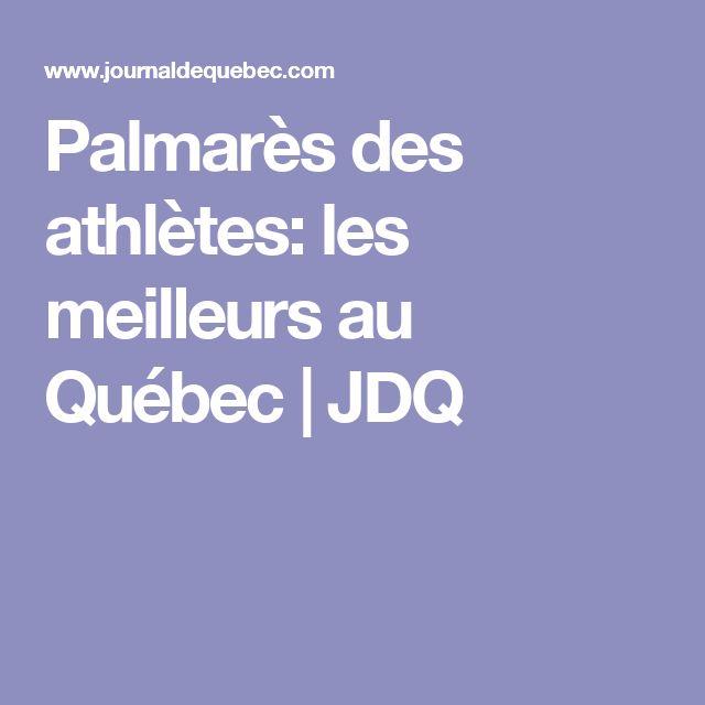 Palmarès des athlètes: les meilleurs au Québec | JDQ