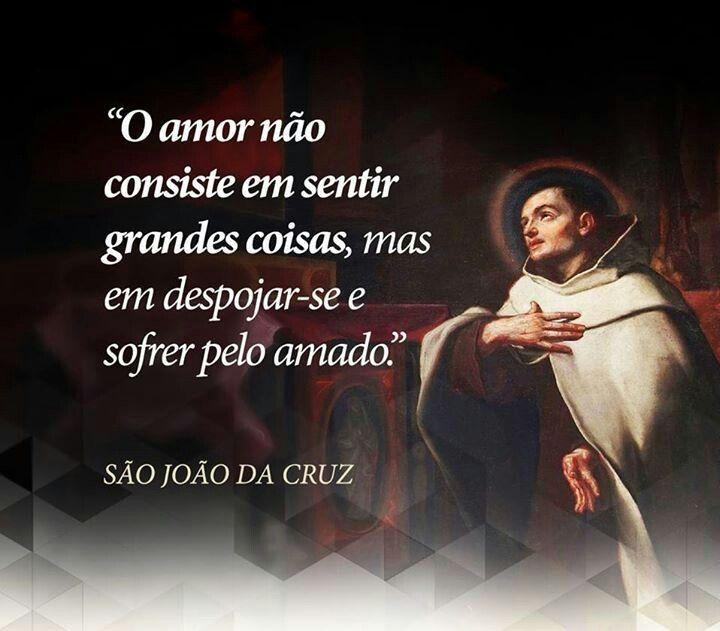 Frase De São João Da Cruz Quotes Pinterest Prayers Faith E Saints