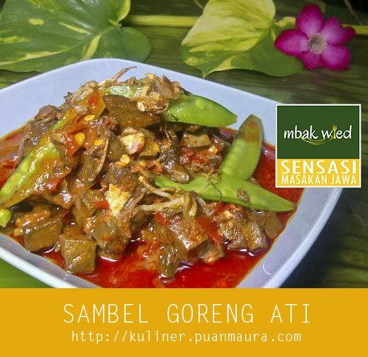 Resep Sambel Goreng Hati Sapi, hidangan khas nusantara yang sering ada di berbagai acara makan-makan. Termasuk menu spesial menyambut ramadhan.