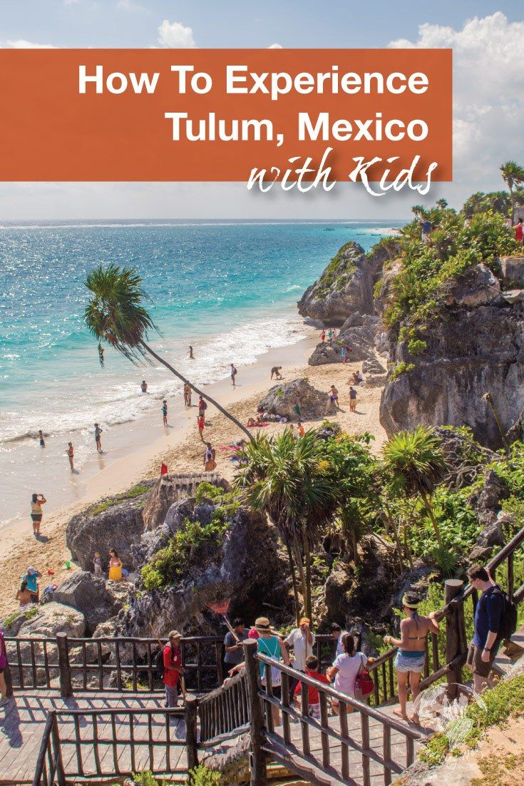 Travel Mexico | It can be tough to narrow down the best place for a family vacation in Mexico, but with beaches, ruins, cenotes and more, Tulum Mexico may just be it!  #FamilyTravelMexico #Tulumwithkids #TravelwithchildrenMexico