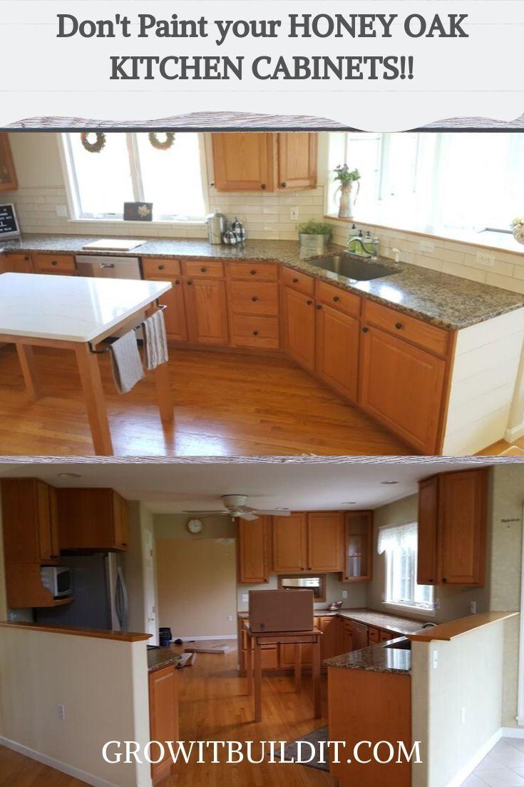 Don T Paint Your Honey Oak Kitchen Cabinets Honey Oak Cabinets Painting Oak Cabinets Oak Kitchen
