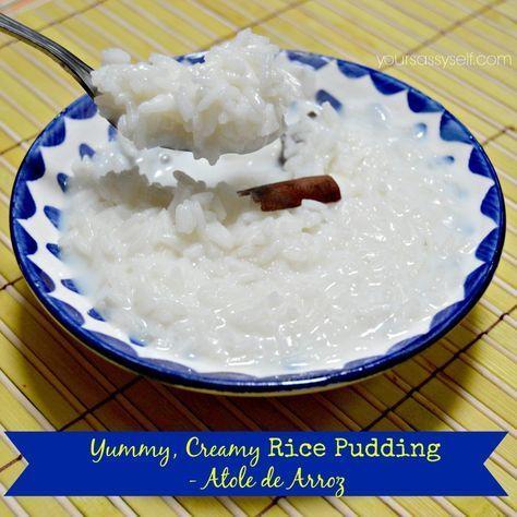 Yummy, Creamy Rice Pudding - Atole de Arroz, Arroz con Leche - YourSassySelf.com