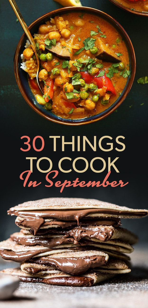 30 Delicious Things To Eat In September