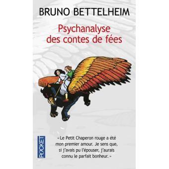 Psychanalyse des contes de fées - poche - Bruno Bettelheim - Achat Livre - Fnac.com