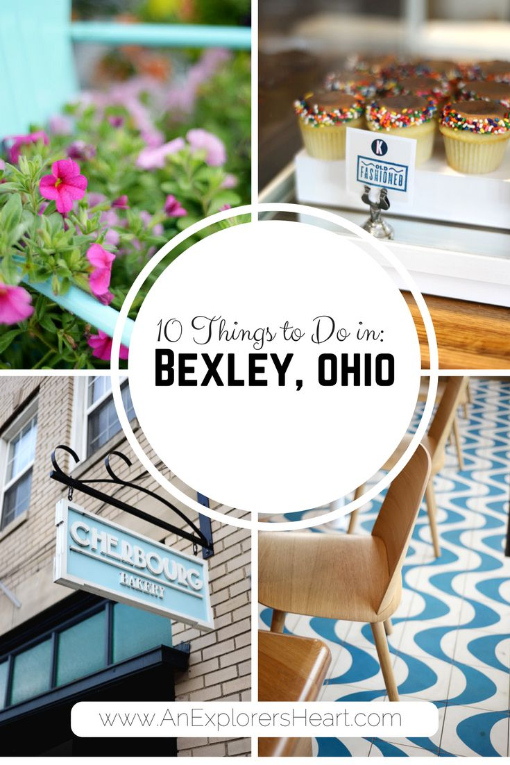 10 Things to Do in Bexley, Ohio on AnExplorersHeart.com