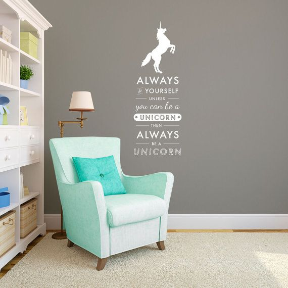 Funny Wall Decals - Always be Yourself Always be Unicorn Quote - Wall Decal  Custom Vinyl