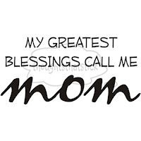 MotherhoodGreatest Blessed, Life, Inspiration, Mothers Day, Quotes, Be A Mom, True, Things, Kids