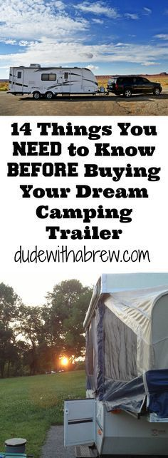 14 Things That You NEED to Know BEFORE Buying Your Dream Camping Trailer