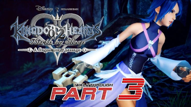 Kingdom Hearts 2.8: A Fragmentary Passage (PS4) - PART 3 ★ - Walkthrough...