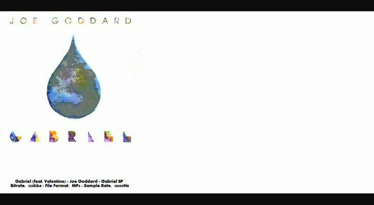 Gabriel (feat. Valentina) Joe Goddard - Gabriel EP - YouTube