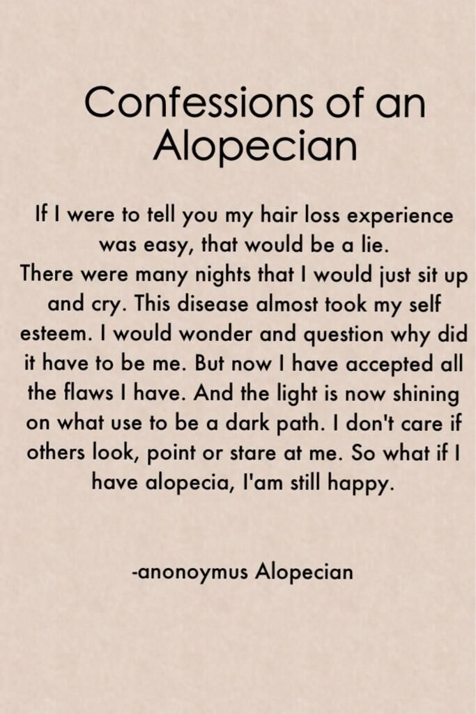 Poem written by another alopecian.. . .. Beautiful.. strength that my dauhter has shown me as well! she gives me encouragement everyday! I just want to make this go away for her..