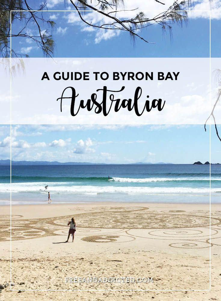 A guide to Byron Bay, Australia – FREE & ADDICTED