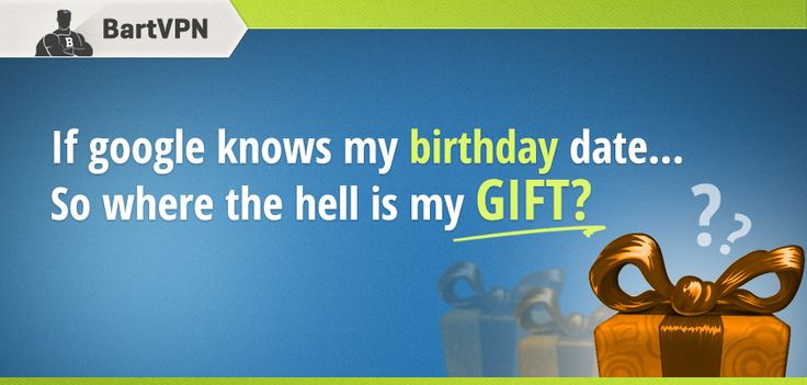Where the hell is my GIFT?! http://bartvpn.com