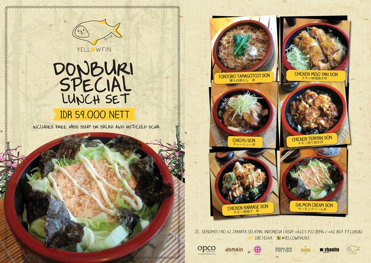 Try Donburi Special Lunch Set IDR 59000++ include miso soup/salad and ocha! 11AM-3PM. Only at Yellowfin Sake House and Kitchen, Senopati. KANPAI!