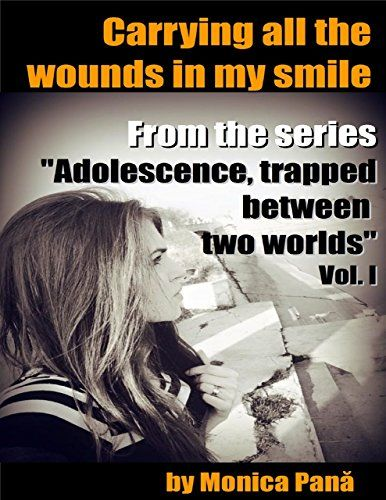Carrying All the Wounds In My Smile by Monica Pana https://www.amazon.com/dp/B073HHHX4P/ref=cm_sw_r_pi_dp_U_x_nzGDAb3EJ7GVY