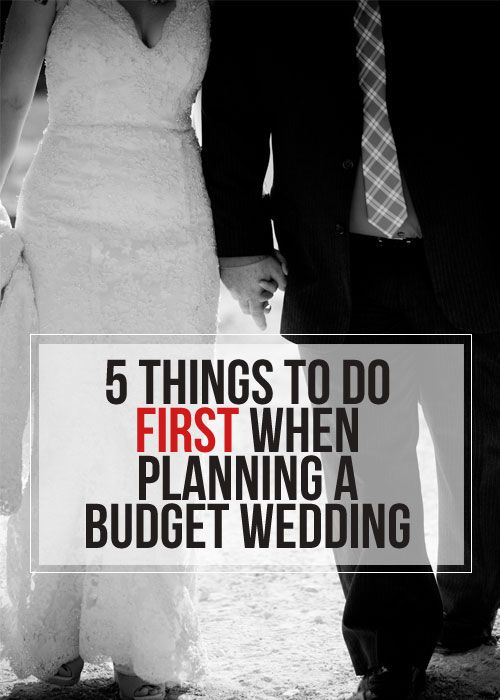 5 Things To Do First When Planning a Budget Wedding