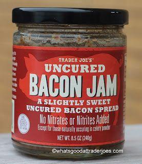 What's Good at Trader Joe's?: Trader Joe's Uncured Bacon Jam