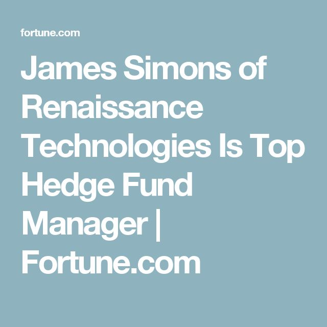 James Simons of Renaissance Technologies Is Top Hedge Fund Manager | Fortune.com