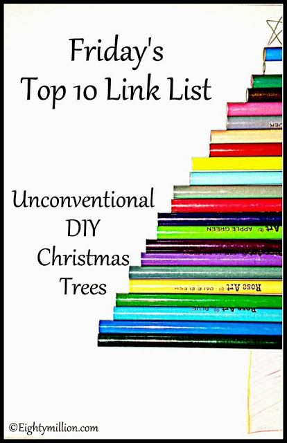 Eightymillion-DIY, Dogs, Photography & Vintage: Friday's Top 10 Link List: 11-8-13 {Unconventional DIY Christmas Trees} #Top10LinkList #DIY #Christmas #UnconventionalChristmasTrees
