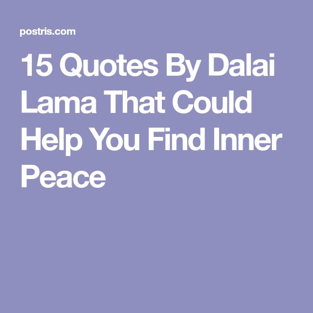 15 Quotes By Dalai Lama That Could Help You Find Inner Peace