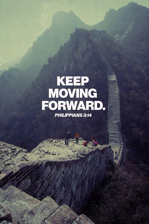 Keep moving forward. #quote